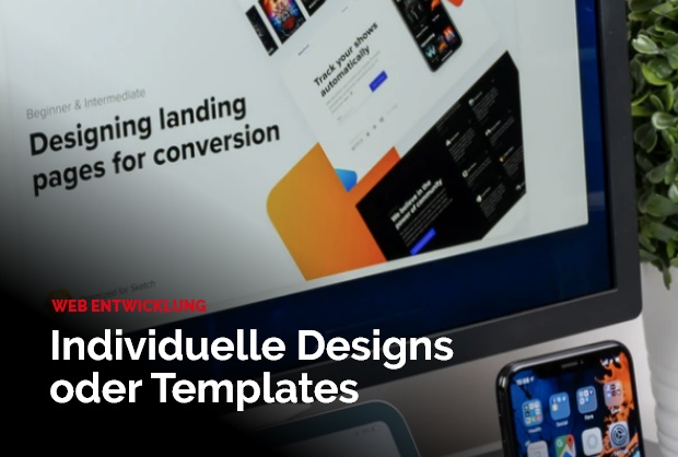 Individuelle Designs oder Templates