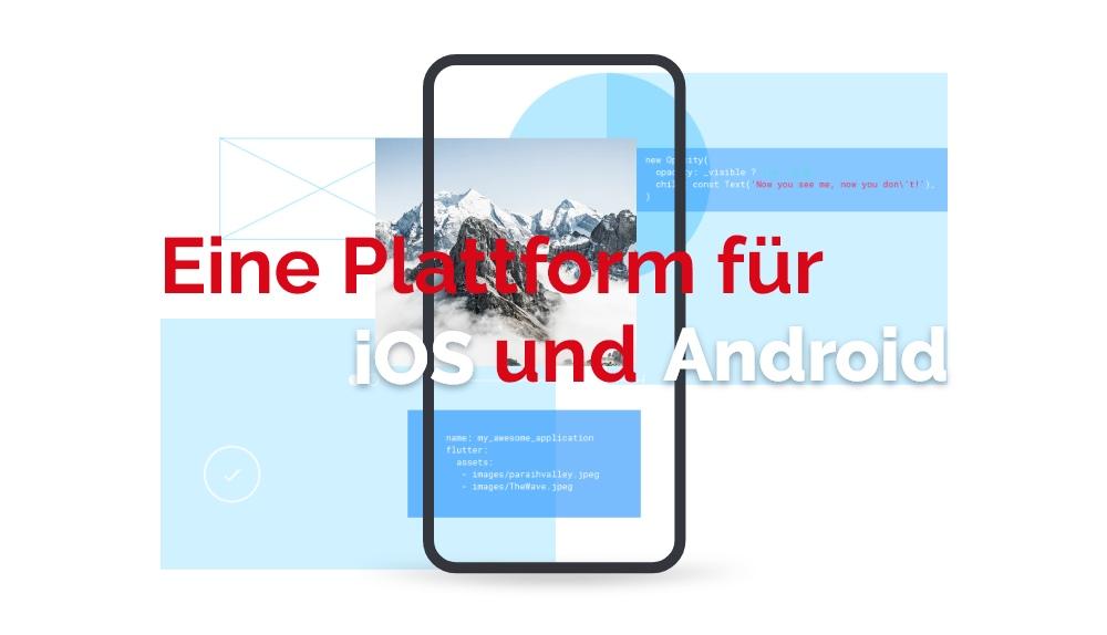 Flutter für Android und iOS