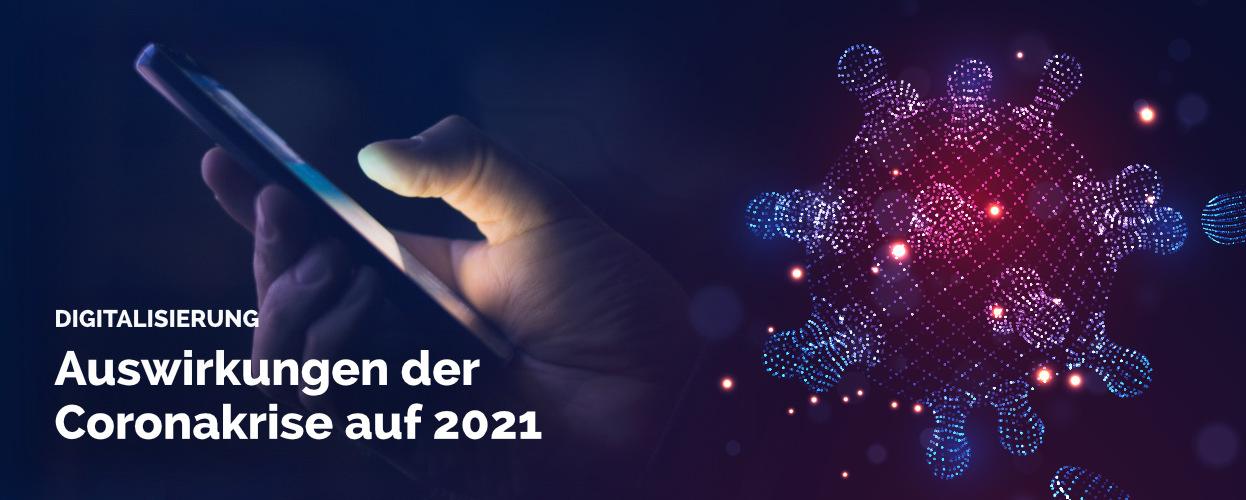 Digitalisierung in der Coronakrise 2021